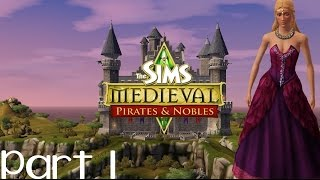 Let's Play: The Sims Medieval | Pirates & Nobles (Part 1) THROW BACK!