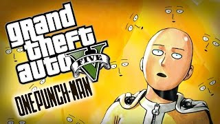 GTA 5 PC Mod Showcase - THE ONE PUNCH MAN MOD! (Funny Moments)