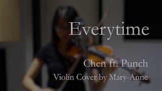 Everytime - 태양의 후예(Descendants of the Sun) - Chen (EXO) ft. Punch - Violin Cover