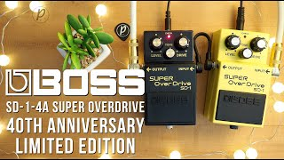 Boss SD-1-4A SUPER OverDrive Limited Edition 40th Anniversary