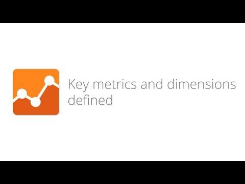 Digital Analytics Fundamentals - Lesson 3.2 Key metrics and dimensions defined