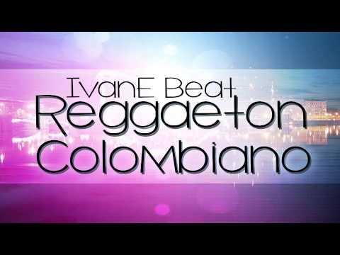 Reggaeton Colombiano Instrumental *GRATIS*
