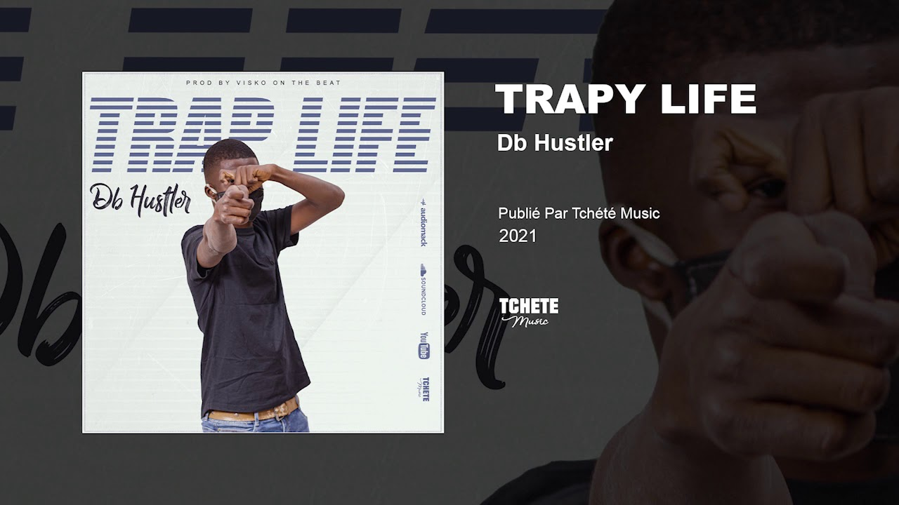 DB HUSTLER - TRAPY LIFE