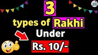 3 types of rakhi under 10 Rs. /DIY Rakhi making at home/How to make rakhi at home /DIY art and craft