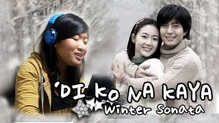[WINTER SONATA] Di Ko Na Kaya (Faith Cuneta) Cover by Marianne Topacio