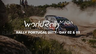WRC RALLY PORTUGAL 2017 - DAY TWO & THREE [PURE SOUND, JUMPS, FLATOUT]