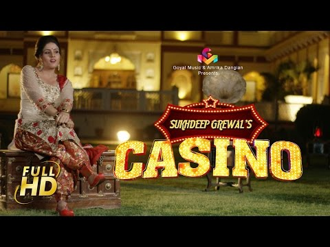 Casino HD Song | New Punjabi songs 2017 | Sukhdeep Grewal | Latest Punjabi Songs 2017 | Goyal Music