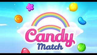 Candy Match Full Gameplay Walkthrough