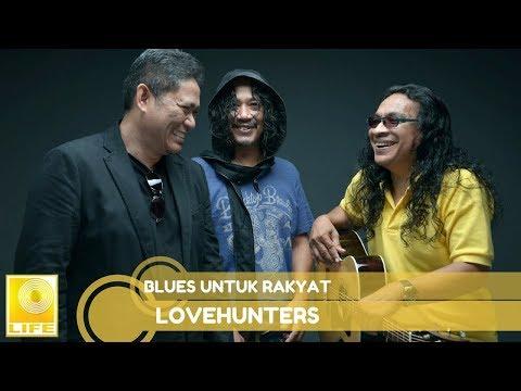 Lovehunters- Blues Untuk Rakyat