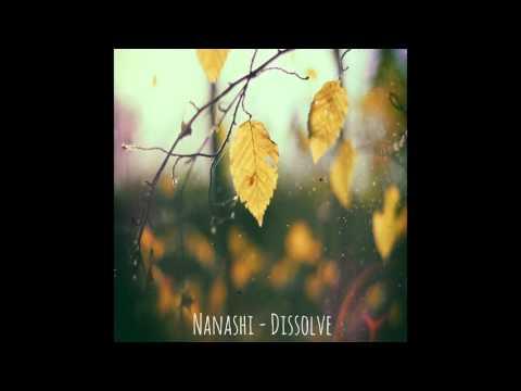 Nanashi - Dissolve