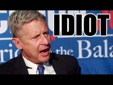 Gary Johnson is a Complete Idiot