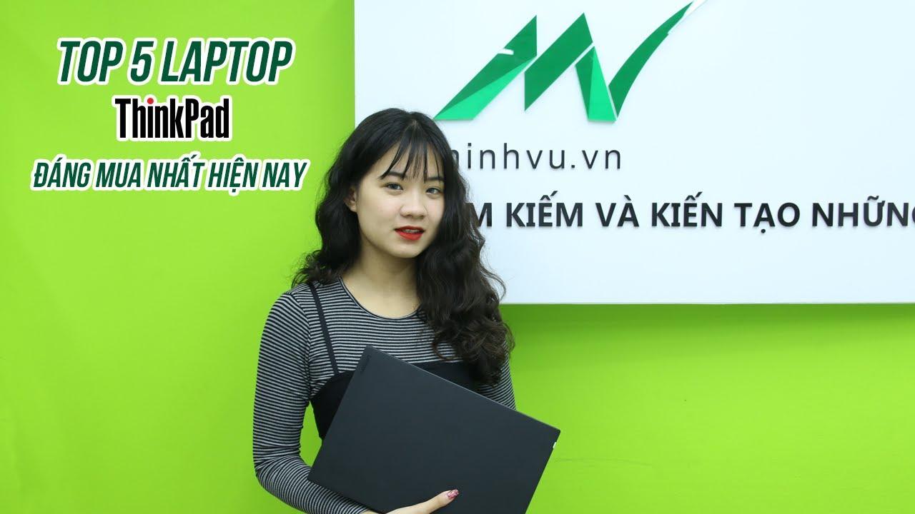 5 laptop Thinkpad đáng mua nhất 2020 – Minhvu.vn