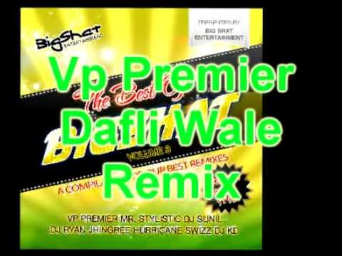 Vp Premier - Dafli Wale Remix - Sargam