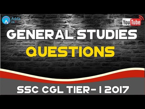 General Studies Questions For SSC CGL TIER - 1 2017