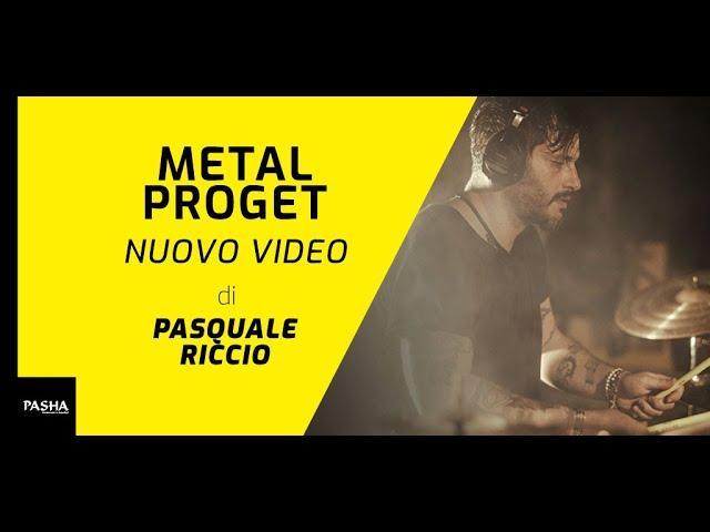 Metal Proget | Pasquale Riccio - Pasha Cymbals