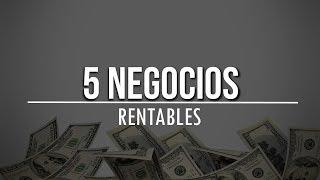 Negocios Rentables Para el 2019 | Top 5 Negocios Online