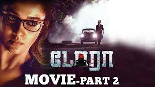 Dora - Tamil Full Movie | Nayanthara | Thambi Ramaiah | Vivek–Mervin | Part 2