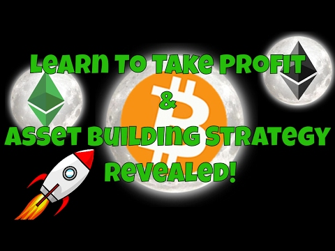 LEARN TO TAKE PROFIT! | ETH & ETC MOON | ASSET BUILDING STRA