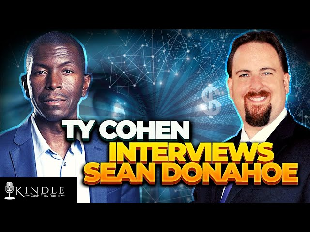 Ty Cohen Interviews Sean Donahoe: How To Market Your Books to SCALE and Generate MASSIVE Cash Flow