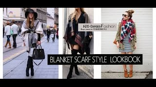 Blanket Scarf Style - Different Ways to Tie LOOKBOOK Fall/Winter
