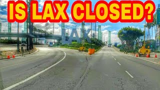 Driving Los Angeles International airport LAX in a way you haven't seen before. Is LAX Closed?