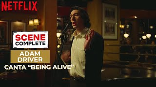 Adam Driver canta Being Alive in Storia di un matrimonio | Netflix