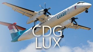 Luxair Luxembourg Airlines  | CDG - LUX aboard a Bombardier Q400 Dash 8