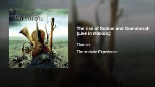 The rise of Sodom and Gommorrah (Live in Miskolc)