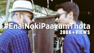Enai Noki Paayum Thota - First Day Shoot