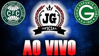 🔴 Coritiba x Goiás AO VIVO (NARRAÇÃO) [CanalJGEsportes]