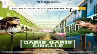 Qarib Qarib Singlle Official song | Irrfan Khan