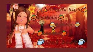 🍂🎃Roblox Royale high Aesthetic Autumn season look book🎃🍂 Luxky.Chérry