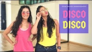 Disco Disco | A Gentleman | Bollywood Dance | Team Naach Choreography/ latest videos 2017 2018