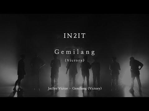 [MV] IN2IT - Gemilang (VICTORY) (원곡: Jaclyn Victor)