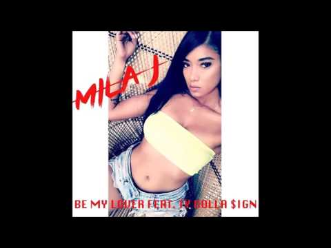 Mila J Feat. Ty Dolla $ign - Be My Lover