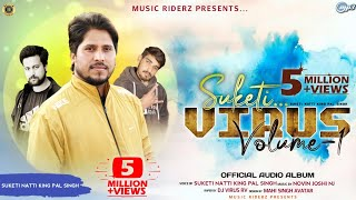 SUKETI VIRUS: Nonstop Himachali Pahari Song 2020   Pal Singh   Novin Joshi NJ   DJVirus  MusicRiderZ