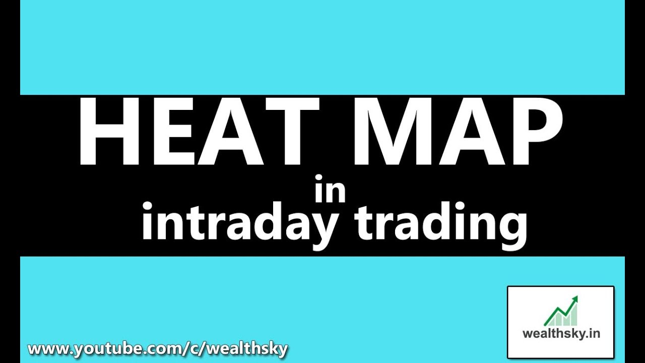 Heat Map In Intraday Trading In Hindi