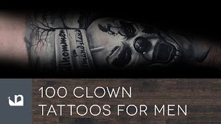 Video 100 Clown Tattoos For Men download MP3, 3GP, MP4, WEBM, AVI, FLV Juni 2018