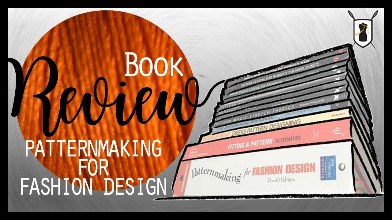 Book Review Helen Joesph Armstrong S Patternmaking For Fashion Design Youtube