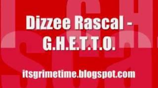 Dizzee Rascal - G.H.E.T.T.O. (HQ) (+MP3)