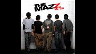สงบเสงี่ยมเจียมตัว - THE MAZZ | MV Karaoke