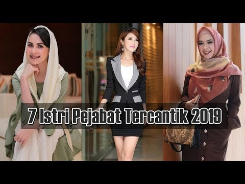 7 Istri Pejabat Paling Cantik 2018 - 2019 Indonesia
