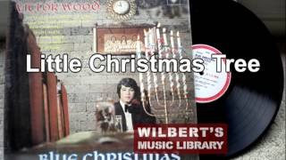 Little Christmas Tree - Victor Wood