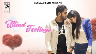 Blind Feelings | Valentine Special Short Movie | Patiala Pirates