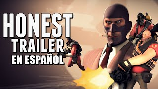TEAM FORTRESS 2 - Honest Game Trailer en Espanol