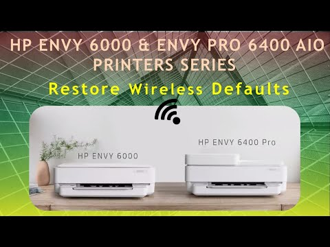 HP Envy 6000 series & HP Envy Pro 6452 | 6455 AiO Printer : Reset Wireless to defaults