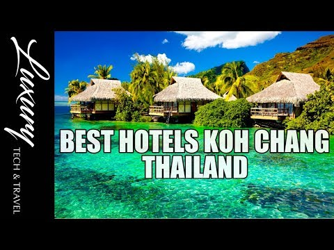 KOH CHANG. Super Luxury Hotels.Thailand's Top Luxury Hotels The Series Ep 8 Ко Чанг Таиланд