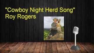 Cowboy Night Herd Song Roy Rogers