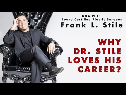 Why Dr. Stile Loves His Career