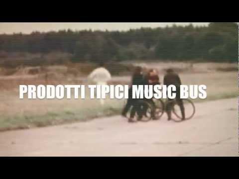 PRODOTTI TIPICI MUSIC BUS (11-19 Agosto 2012)